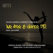 Groove Junkies & Michele Chiavarini featuring Lee Usher - Live free & dance (Part 2)