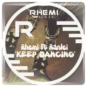 Rhemi featuring HanLei - Keep dancing