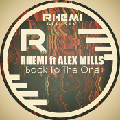 Rhemi featuring Alex Mills - Back to the one