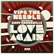 Wipe The Needle featuring Gary Bardouille - Love again