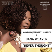 Montana, Stewart, Nortier & Dana Weaver - Never thought