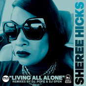 Sheree Hicks - Living all alone