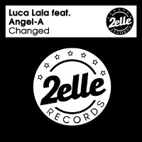 Luca Lala featuring Angel-A - Changed