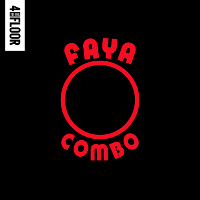 4 to the Floor presents Faya Combo