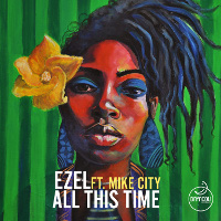 Ezel featuring Mike City - All this time