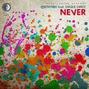 @rtwork featuring Unqle Chriz - Never