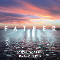 David Morales & Janice Robinson - Father