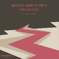 Genetic Funk featuring Mr. V - The Believe (AtJazz Remix)