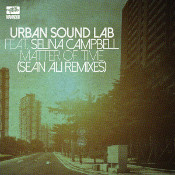 Urban Sound Lab featuring Selina Campbell - Matter of time (Sean Ali Remixes)