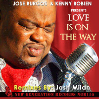 Jose Burgos & Kenny Bobien - Love is on the way