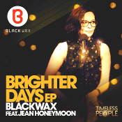 Blackwax featuring Jean Honeymoon - Brighter Days EP