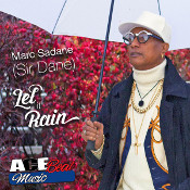 Marc Sir Dane - Let it rain