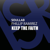 SoulLab featuring Phillip Ramirez - Keep the faith