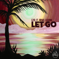 Ezel featuring Rebel Layonn - Let go