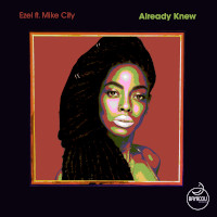 Ezel featuring Mike City - Already knew