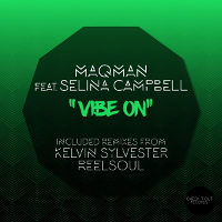 MAQman featuring Selina Campbell - Vibe on