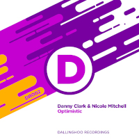 Danny Clark & Nicole Mitchell - Optimistic