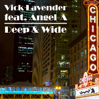 Vick Lavender featuring Angel-A - Deep & wide