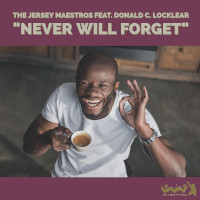 The Jersey Maestros featuring Donald Locklear - Never will forget