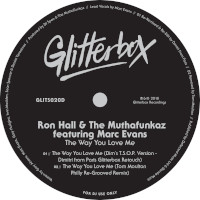 Ron Hall & The Muthafunkaz featuring Marc Evans - The way you love me