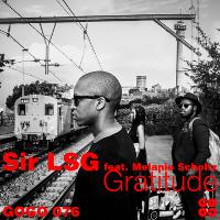 Sir LSG featuring Melanie Scholtz - Gratitude