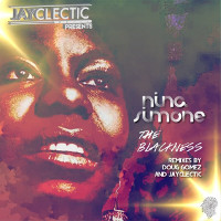 JayClectic featuring Nina Simone - The blackness