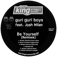 guri guri boys featuring Josh Milan - Be yourself (Remixes)