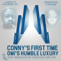 Larry P. Rauson Jr. - Conny's first time