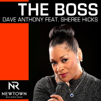 Dave Anthony featuring Sheree Hicks - The boss