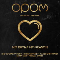 Luis 'Loowee R'  Rivera & Paris Cesvette featuring Walter Christopher - No rhyme no reason