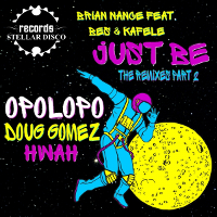 Brian Nance featuring Bes & Kafele - Just be (The Remixes Part 2)