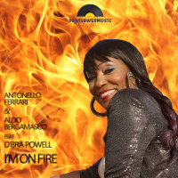 Antonello Ferrari & Aldo Bergamasco featuring D'Bra Powell - I'm on fire