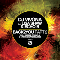 DJ Vivona featuring Lisa Shaw & Echo B - Back2You (Part 2)