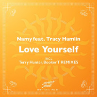 Namy featuring Tracy Hamlin - Love yourself (Remixes)