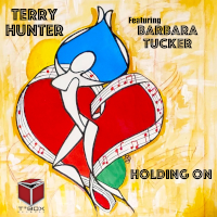 Terry Hunter featuring Barbara Tucker - Holding on