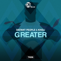Distant People & Kholi - Greater