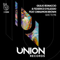 Giulio Bonaccio & Federico d'Alessio featuring Cinnamon Brown - Give to me