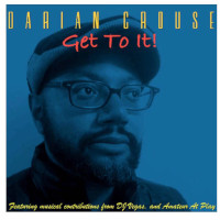 Darian Crouse - Get to it