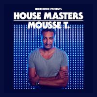 House Masters - Mousse T