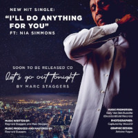 Marc Staggers featuring Nia Simmons - I'll do anything for you